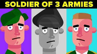 Insane Soldier Who Fought In 3 Different Armies