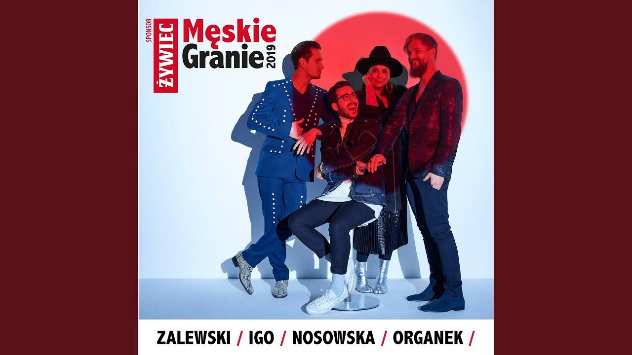 Sobie i Wam (feat. Nosowska & Krzysztof Zalewski & Organek & Igo)