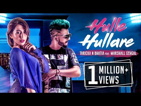 Hulle Hullare | Taricka N Bhatia Ft. Marshall Sehgal | New Hindi Party Song 2018 | Music & Sound