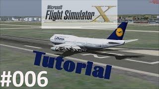 FSX TUTORIAL #6 | Flugplan erstellen und Route folgen [HD|German]