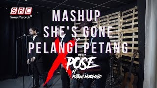 Download Video She's Gone X Pelangi Petang Mashup (Cover By Putera Muhammad ft Xpose) MP3 3GP MP4