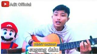 Download Sugeng dalu-DENNY CAKNAN (cover) gitar akustik