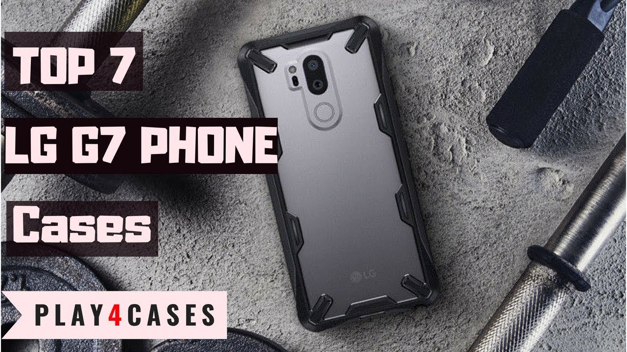 TOP 7 LG G7 SLIM CASES