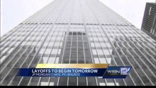 JP Morgan Chase layoffs in Milwaukee begin Friday