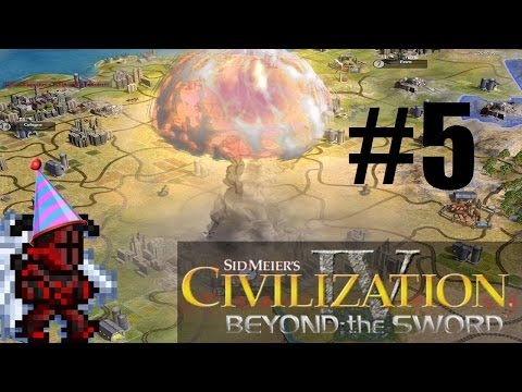 Let's Play: Civilization IV: Beyond the Sword Part 5: THE WAR EFFORT