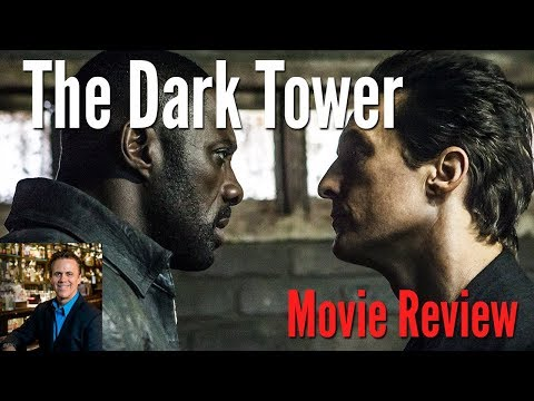 """""""The Dark Tower"""" Movie Review 