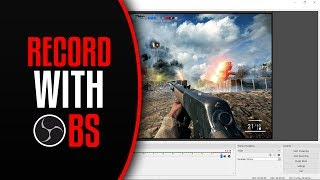 How To Record With OBS !(RECORD GAMEPLAY / DISPLAY SCREEN)