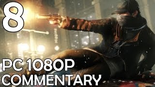 Watch Dogs: Commentary Walkthrough (PC 1080p) - Part 8 - Witness Protection