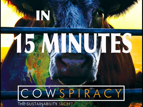COWSPIRACY - The Sustainability Secret in about 15 minutes (
