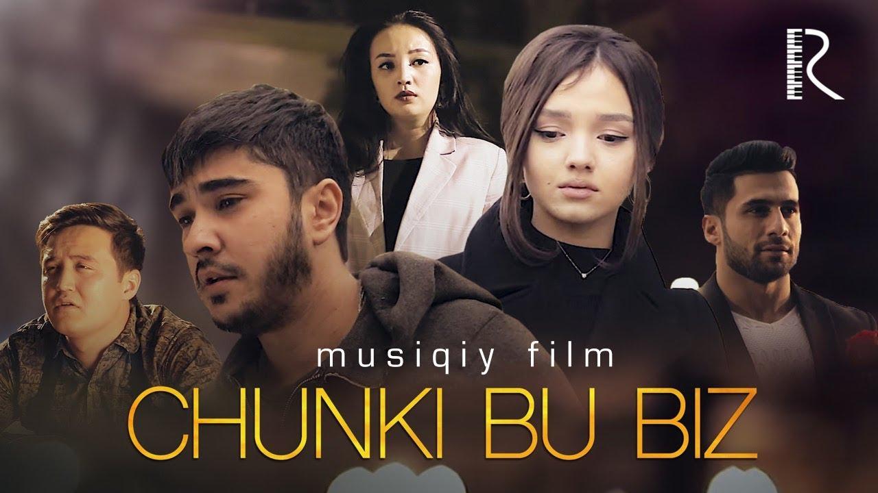 Chunki bu biz (musiqiy film) | Чунки бу биз (мусикий фильм) #UydaQoling