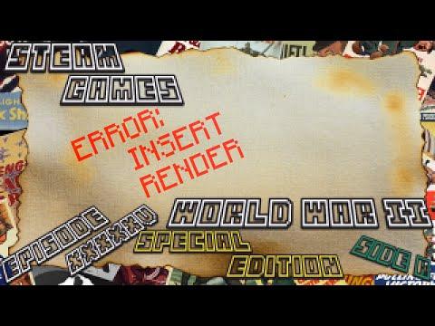 Steam Games SP; Raid World War II: Special Edition - Ep.55 | Side B: Mission #14 | Countdown |