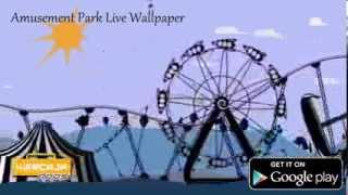 Amusement Park Live Wallpaper