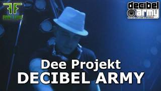 Dee Projekt - DECIBEL ARMY - Electro House Music New Hit Party Song 2010