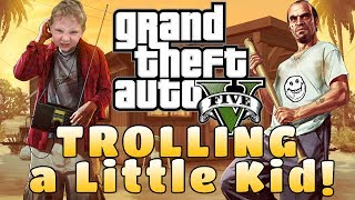 New? SUBSCRIBE and help me reach 4000000 subscribers! https://goo.gl/tXzZYd Watch More Trolling Little Kids on GTA 5 | Grand Theft Auto Videos Here: ...