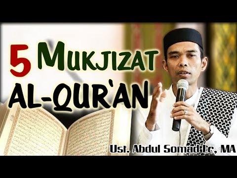 5 Mukjizat Al-Quran - Ust Abdul Somad Lc, MA
