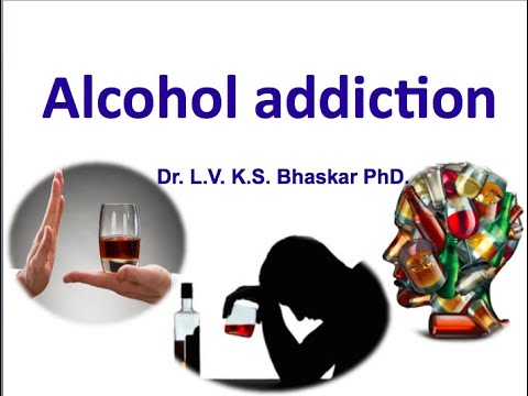 The Biology of Alcohol Addiction/ Alcoholism/ Alcohol dependence
