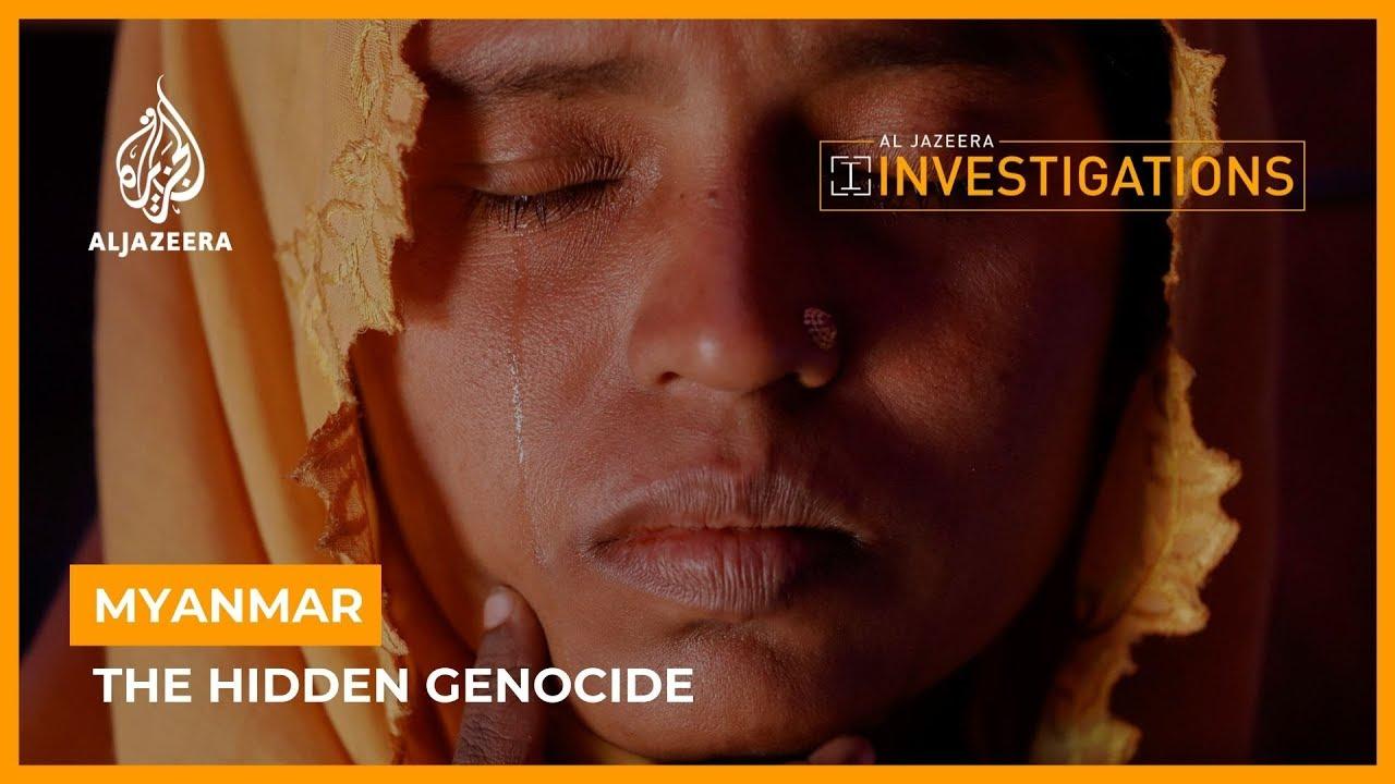 Myanmar: The Hidden Genocide   Al Jazeera Investigations