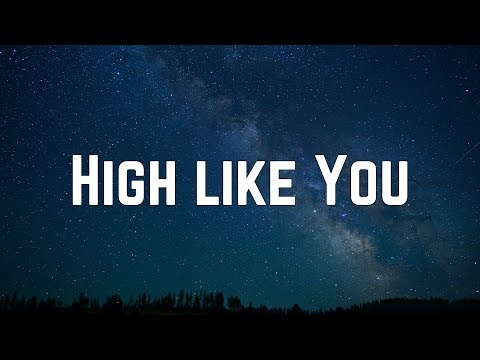 AJ Mitchell - High Like You