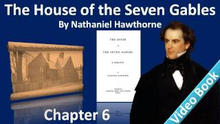 Chapter 06 - The House of the Seven Gables by Nathaniel Hawthorne - Maule's Well