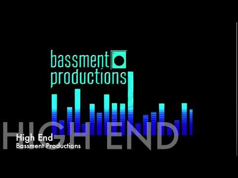 Bassment Productions - High End