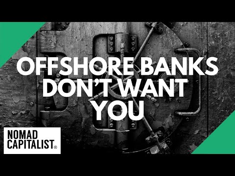 These Offshore Banks Don't Want You