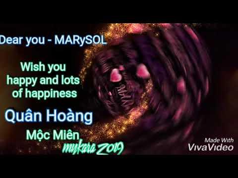 Dear you -MARySOL - Hello- Quân Hoàng mykara