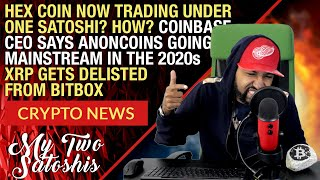 Ripple XRP Delisted from Exchange Bitbox | Hex Crypto Now Trading Under a Satoshi? + More!