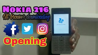 Downloading UC browser in Nokia 216 ,& running (opening) Facebook, Twitter, Instagram in || Hindi ||