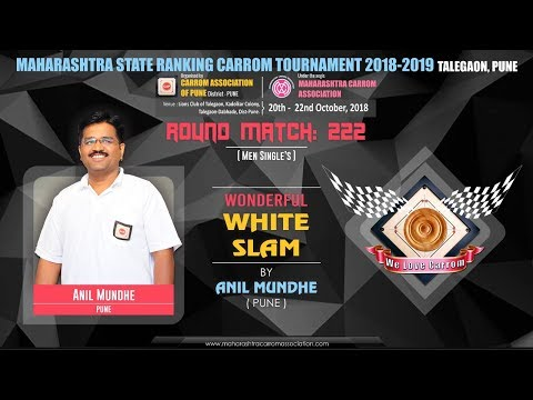 CARROM WONDERFUL WHITE SLAM  ANIL MUNDHE PUNE RM: 222