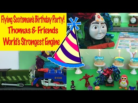 Thomas  Friends Flying Scotsmans Birthday Party - Worlds Strongest Engine Thomas the Tank Engine