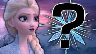 Frozen 2 is Hiding Something HUGE...