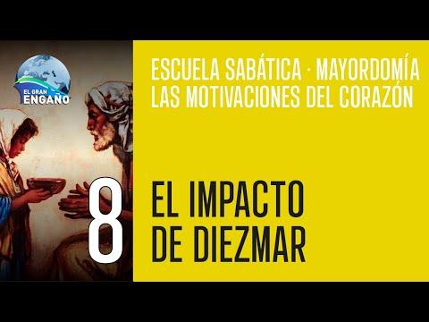 """Escuela Sabática: """"MAYORDOMÍA: LAS MOTIVACIONES DEL CORAZÓN"""" (El impacto de diezmar)"""