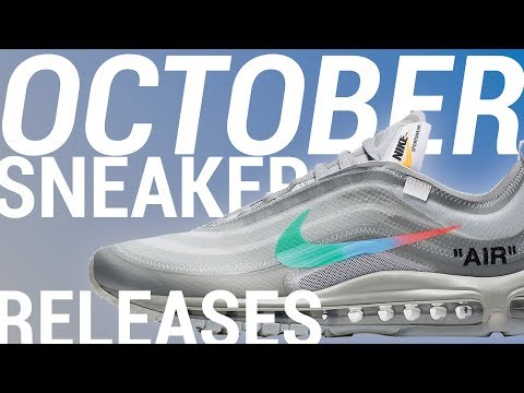2018 Sneaker Releases: October SIT or SELL Pt. 2