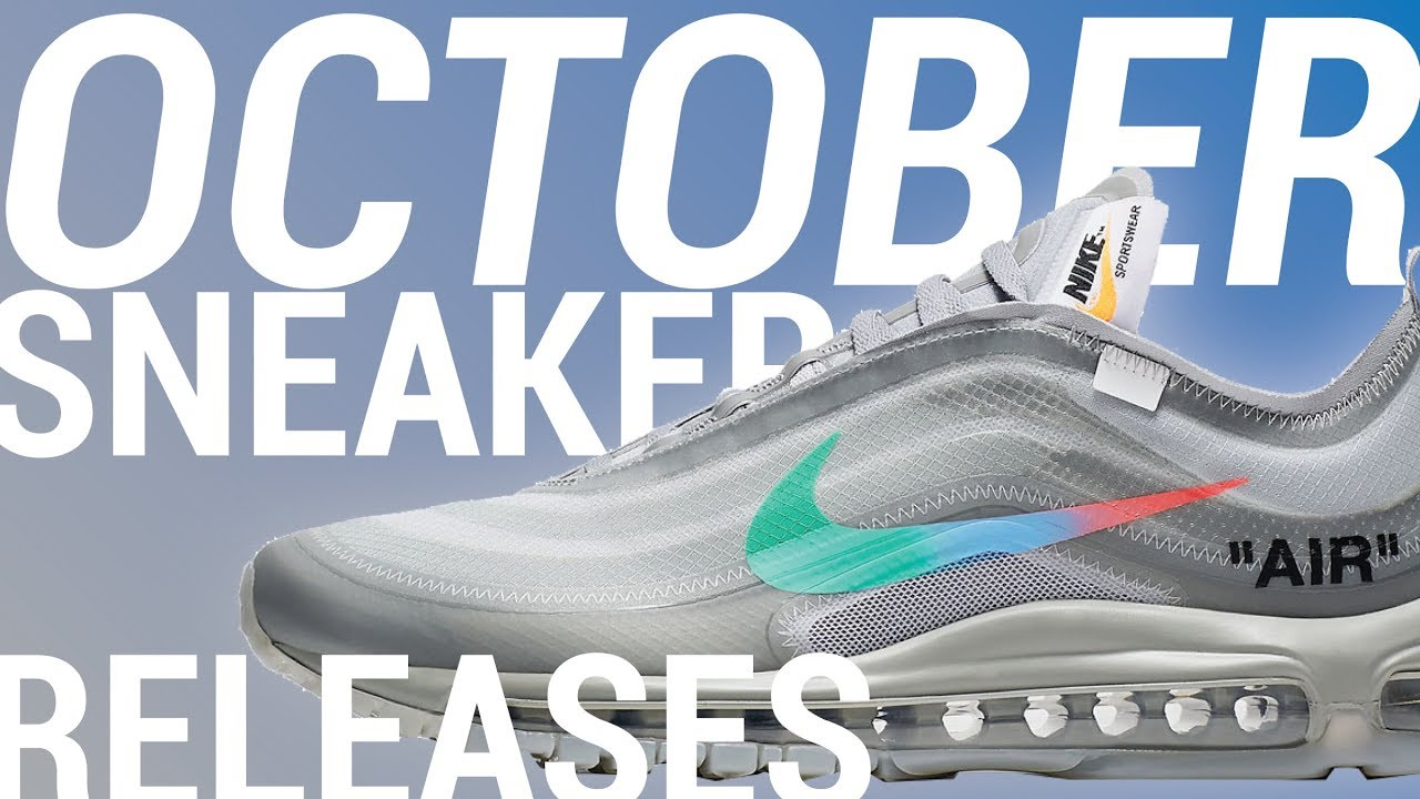 c157adec59a0 2018 Sneaker Releases  October SIT or SELL Pt. 2 - YouTube