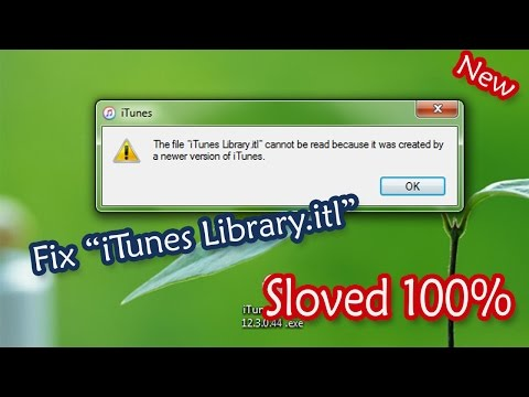 Fix iTunes Library.itl Cannot be read - 2016  Sloved 100%