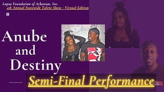 Anube & Destiny : Semi-Final Performance :  4th A.S.T.S  (Virtual Edition)