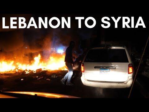 LEBANON To SYRIA - Crossing The Syrian Border
