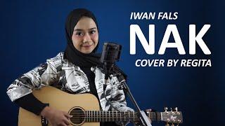 NAK - IWAN FALS COVER BY REGITA
