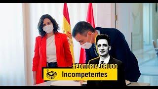 """Incompetentes"" #EditorialCrudo 729"