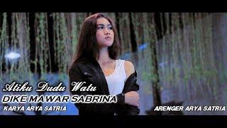 Download lagu Dike Mawar Sabrina - Atiku Dudu Watu [OFFICIAL]
