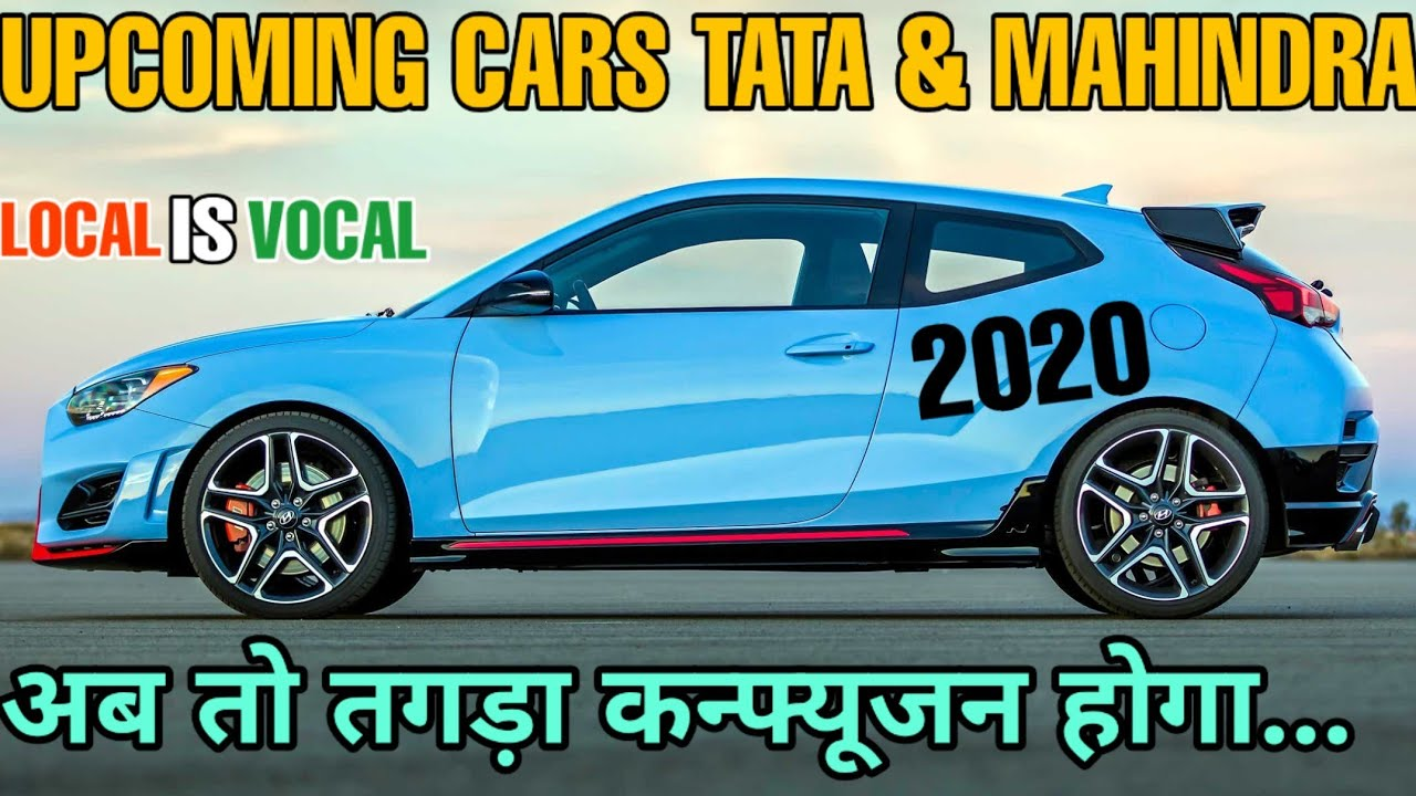 TATA-MAHINDRA UPCOMING CARS CONFIRM LAUNCH IN 2020 | UPCOMING CARS | PRICE & FEATURES 🔥🔥