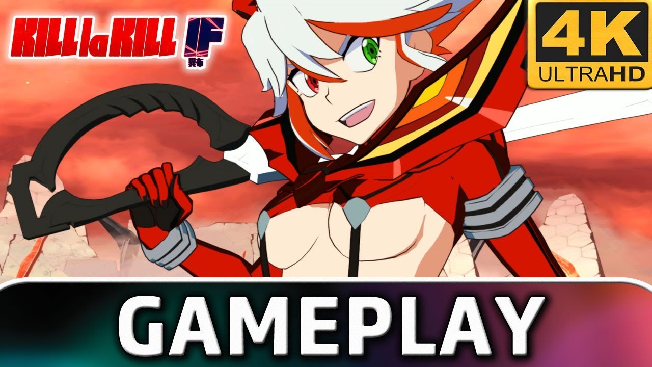 KILL la KILL -IF | Gameplay 4K & 60 FPS on PC ( Tool for 4K )