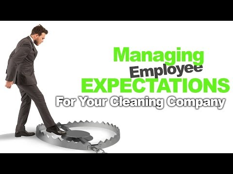 Managing Your Cleaning Employees Expectations and Motivation