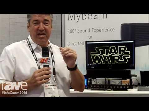 InfoComm 2016: Comhear Highlights MyBeam Speaker Technology