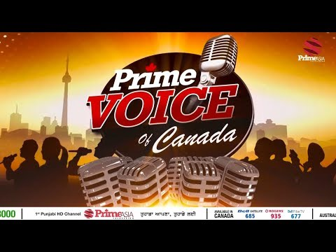 Prime Voice of Canada #4 Singing Reality Show Auditions on Prime Asia TV