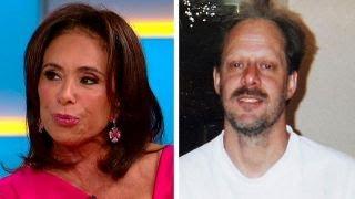 Judge Jeanine: Las Vegas massacre is too vast for one guy