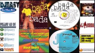Bada Bada Riddim Mix  1999  (King Jammys & Shocking Vibes) mix by djeasy