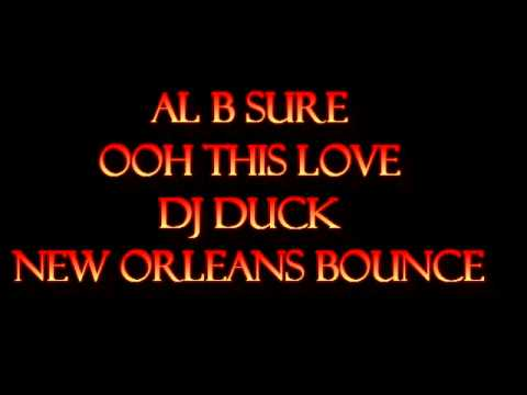 Al B. Sure-Ooh This Love (New Orleans Bounce)