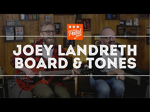 That Pedal Show – Joey Landreth Special: New Pedalboard, Performances & More!