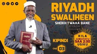 #LIVE: RIYADH SWALIHEEN, KIPINDI CHA (03) - RIYADH SWALIHEEN